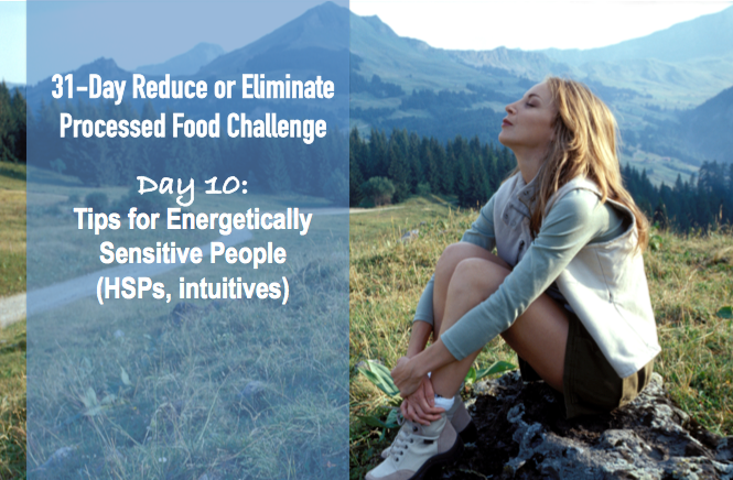 Day 10 Tips for Energetically Sensitive People