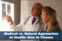Medical vs Natural Approaches to Health