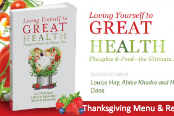 Thanksgiving Menu From Loving Yourself to Great Health: Thoughts & Food – The Ultimate Diet